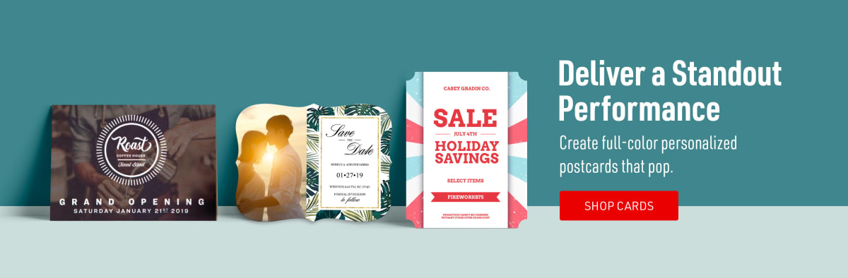 Deliver a Standout Performance. Create full-color personalized postcards that pop.