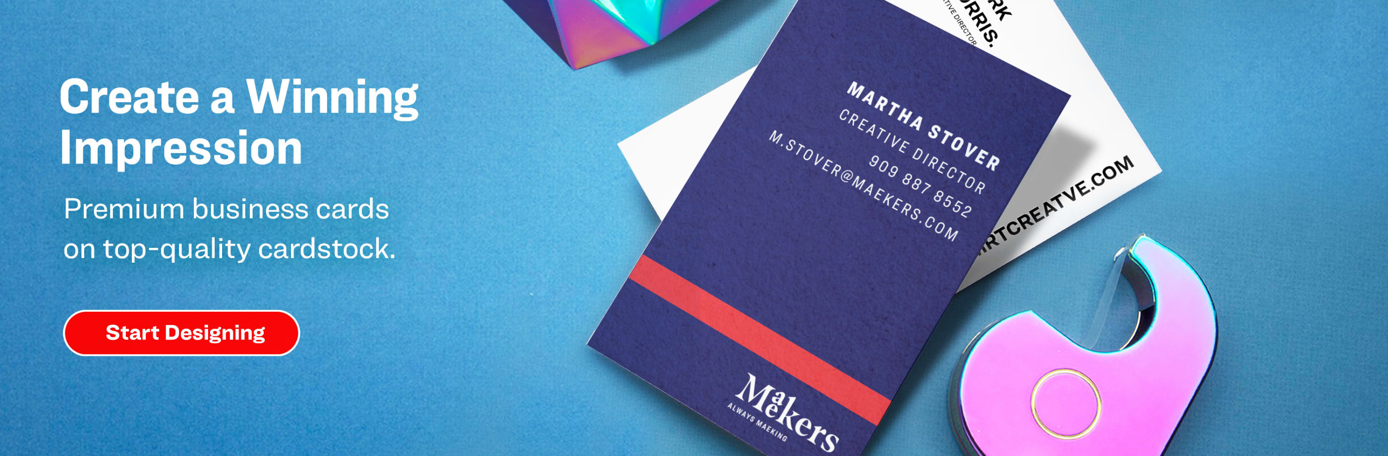 Create a Winning Impression. Premium printing on top-quality cardstock.