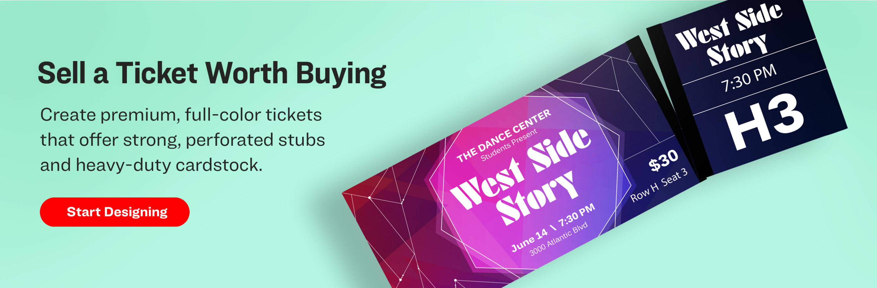 Sell a Ticket Worth Buying. Create premium, full-color tickets that offer strong, perforated stubs & heavy-duty cardstock.