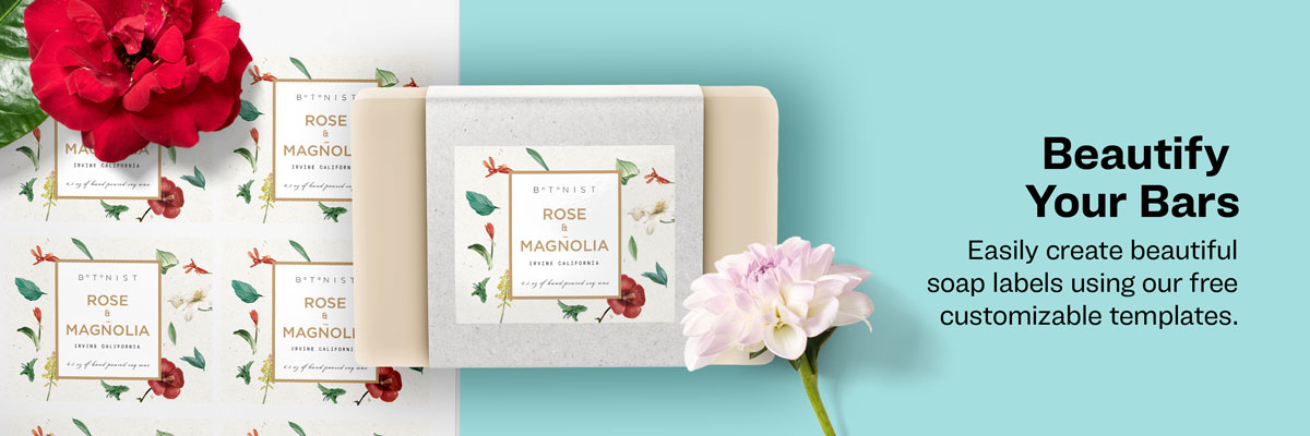 Beautify Your Bars - Easily create beautiful soap labels using our free customizable templates.